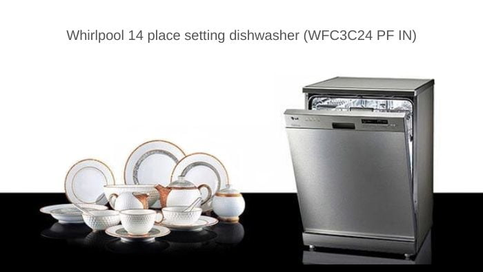 Review of Whirlpool dishwasher WFC3C24 PF IN (14 place setting)