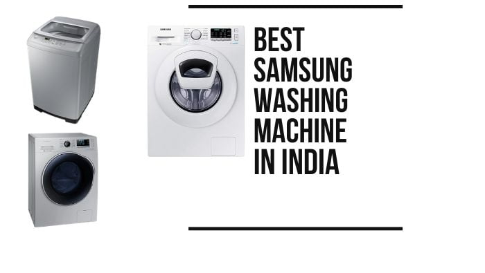 Review of the best Samsung Washing Machines in India