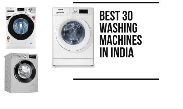 Review of 30 best washing machines in India
